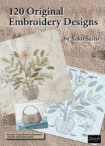 120 Original Embroidery Designs<br>by Yoko Saito<br>