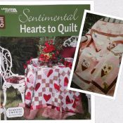 Sentimental Hearts to Quilt<br>by Tricia Cribbs<br>2 lovely quilt patterns<br>