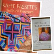 Quilts en Provence<br>by Kaffe Fassett<br>Collectible - autographed by Kaffe Fassett and Brandon Mably<br>
