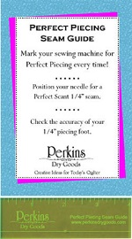 Perfect Piecing Seam Guide<br>